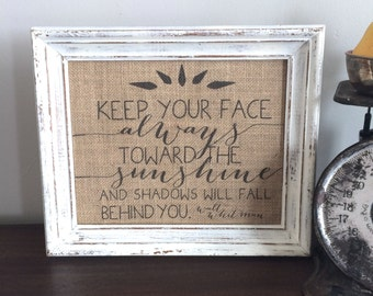 Friendship Gift, Keep Your Face Always Toward the Sunshine and Shadows Will Fall Behind You, Inspiring Motivation, Walt Whitman Quote Print