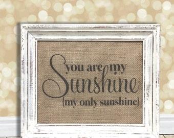 You Are My Sunshine Sign - Nursery Decor - Baby's Room - Kid's Art - Newborn Gift - Grandchild Present