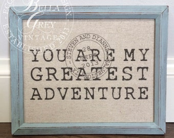 Personalized You Are My Greatest Adventure Sign | 2nd Anniversary Cotton Gift | Wedding Engagement Gift | Fabric Art Print | Husband Wife