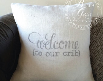 Welcome to Our Crib Burlap Pillow Cover - Shabby Chic Nursery - Baby Shower Gift - Twins - Nursery Decor - Rustic Nursery - Vintage Nursery