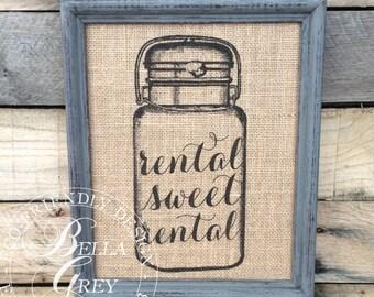 Rental Sweet Rental Mason Jar Sign Burlap or Cotton Art Print  - Housewarming Gift - Apartment Decor - Rustic Modern Decor - College Student