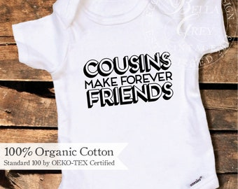 Cousins Make Forever Friends | Best Friends | Organic Cotton Baby Onesie Bodysuit One Piece | Aunt Sister Pregnancy Announcement Reveal Gift