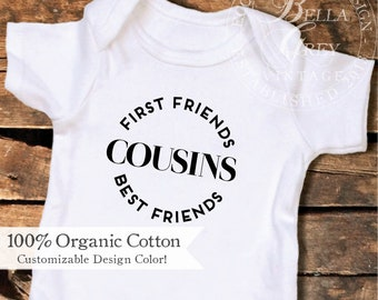 Cousins First Friends Best Friends | Organic Cotton Baby Onesie Onesie | Sister Pregnancy Announcement Reveal Gift | Niece Nephew Family