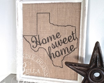 Home Sweet Home State Sign - Burlap or Natural Cotton Art Print - Customized - Vintage Farmhouse Shabby Chic - Housewarming - Wedding Gift