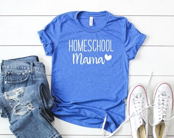 8fc18bd9fd Homeschool Mama Tee, Homeschool Mom, Homeschooler, Home School Mom, Home  School Mama, Homeschool Life, Mom Shirt, Mom Gift