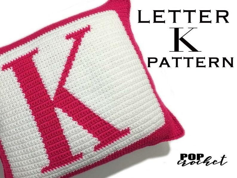 Crochet Pattern  Letter K Crochet Pillow image 0