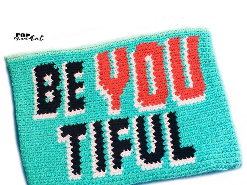 beYOUtiful Crochet Tapestry Pattern Crochet Pouch Crochet image 0