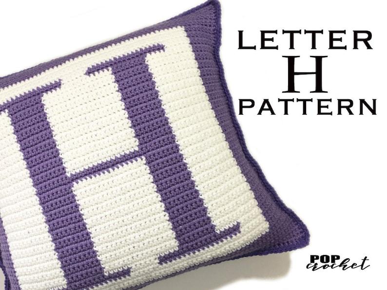 Crochet Pattern  Letter H Crochet Pillow image 0