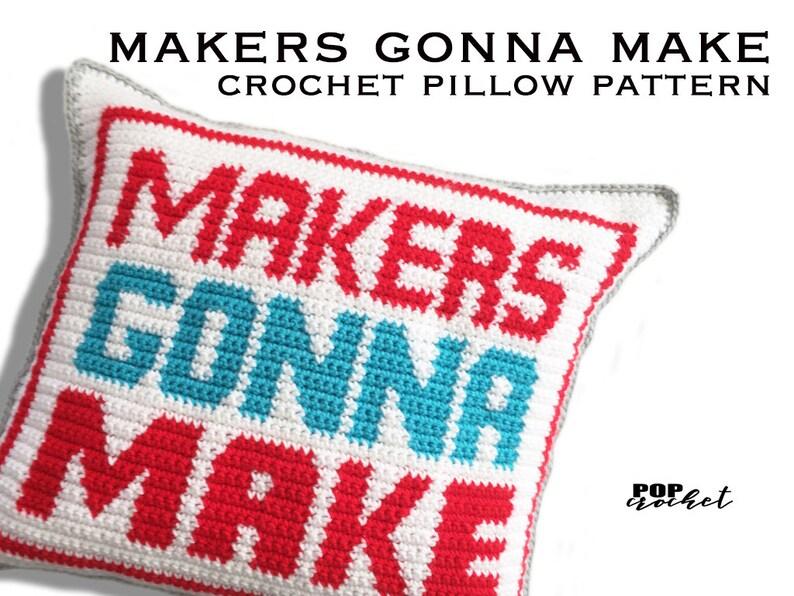 Makers Gonna Make Crochet Pillow Pattern image 0