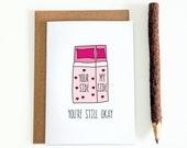 Funny Valentine - Anniversary Card - You're Still Okay