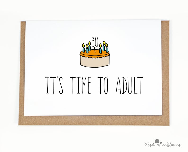 30th Birthday Card For Her Him Adult Funny Cards Its Time To