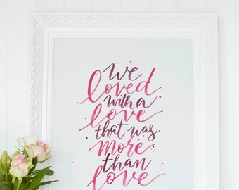 We Loved With A Love