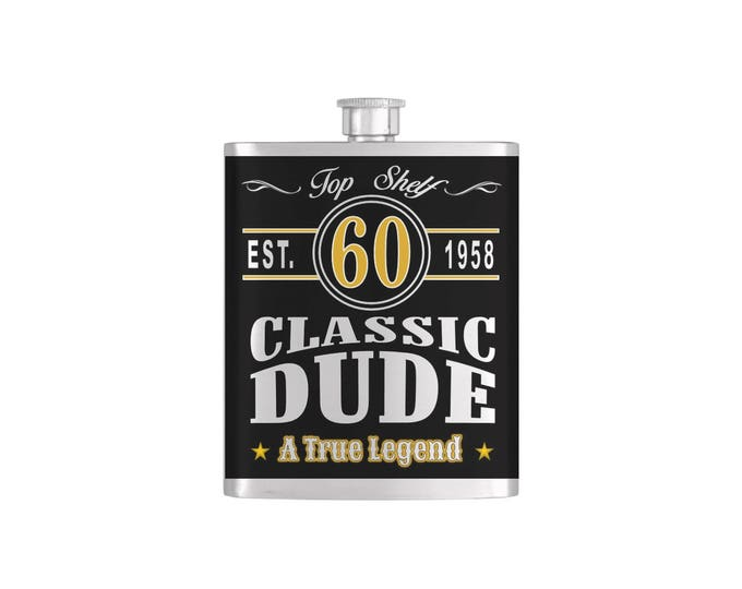 Classic Dude, Vintage Dude, Old Dude Over The Hill 60th Birthday Flask - Stainless Steel 7 oz Liquor Hip Flasks - Flask #408