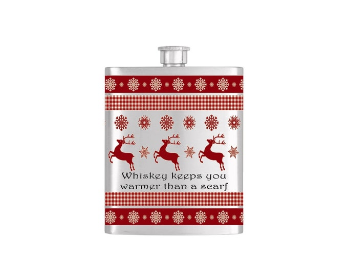 Reindeer Ugly Sweater Whiskey Keeps You Warmer Than A Scarf Chistmas Bottoms Up Flasks  - Stainless Steel 7 oz Liquor Hip Flask - Flask #395