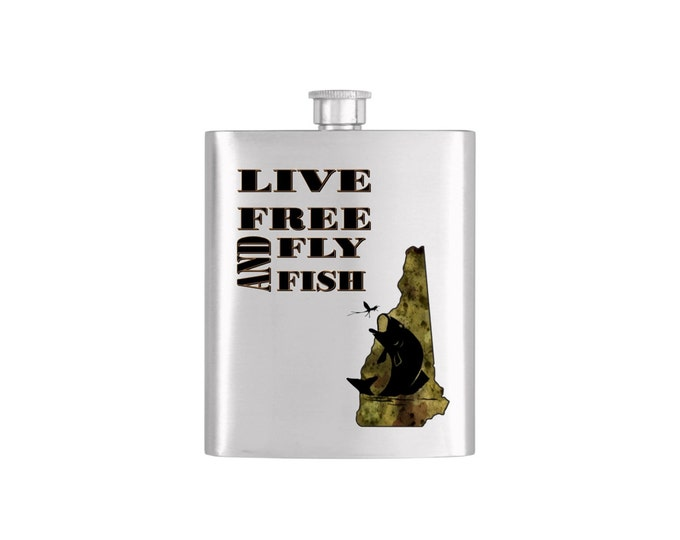 Live Free and Fly Fish New Hampshire *** FREE FUNNEL INCLUDED *** - Bachelor Party Mens  Stainless Steel 7 oz Liquor Hip Flasks - Flask #203