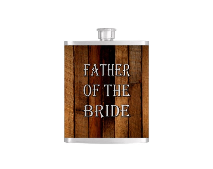 Father of the Bride Wedding Party Flask Gifts Stainless Steel 7 oz Liquor Hip Flasks - Flask #76