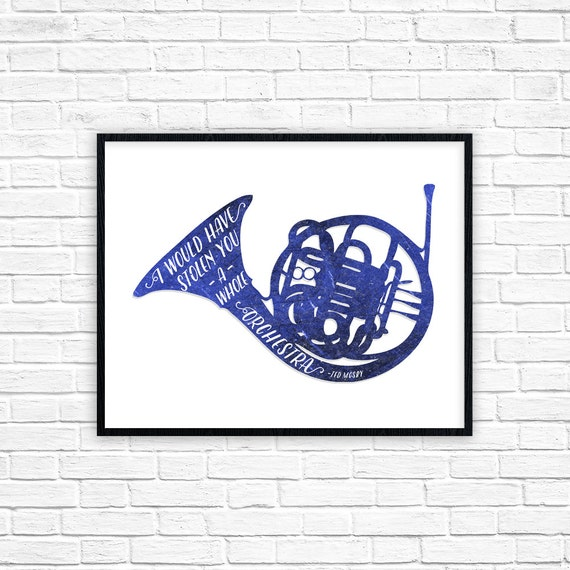 Blue French Horn Print I Would Have Stolen You A Whole Etsy