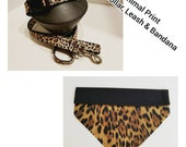 Leopard Print Dog Collar - Animal Print Dog Leash - Leopard Dog Bandana - Leopard Print Zipper Pouch