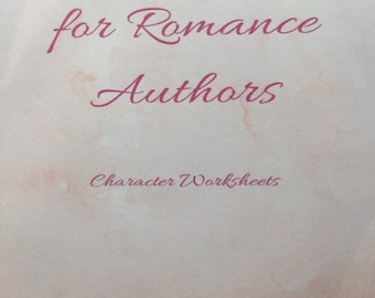 Character Profile Worksheets for Romance Novelists; fiction; character attributes; digital download