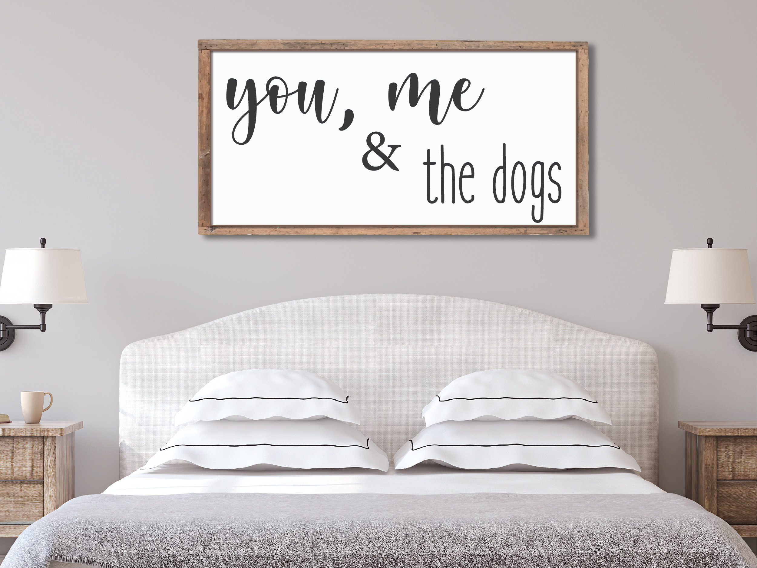 You Me The Dogs Farmhouse Sign Bedroom Wall Decor Mother S Day Gift Gifts For Mom