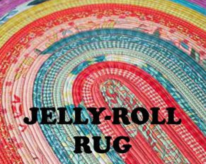 Jelly Roll Rug Pattern - Choose from Original, Jelly Roll Rug 2 or the new Colossal Round Rug