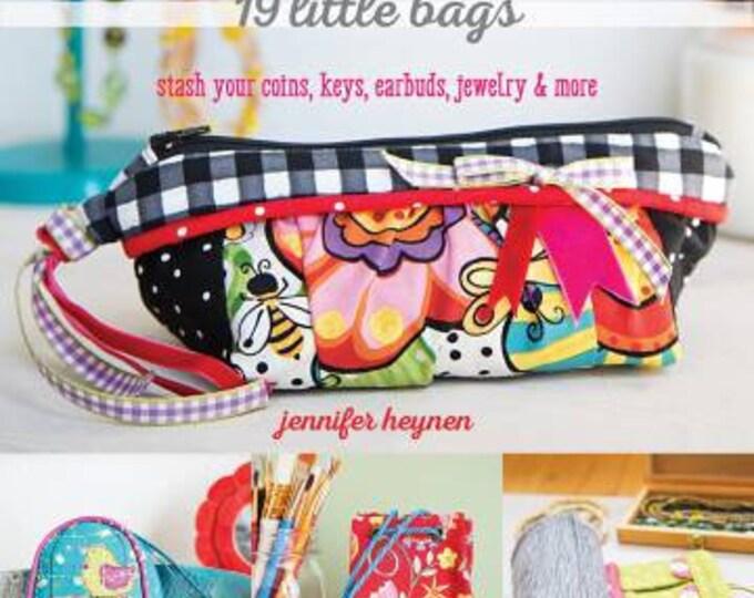Sew Small 19 Little Bags by Jennifer Heynen