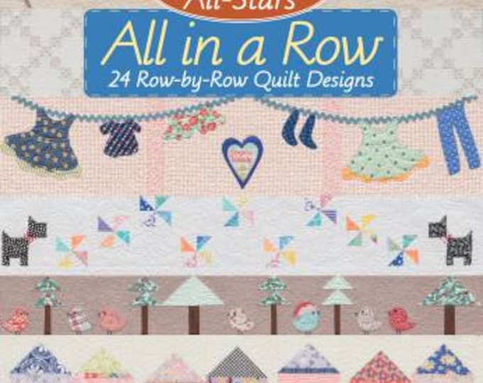 Moda All-Stars - All in a Row - Row by Row Quilt Designs Book