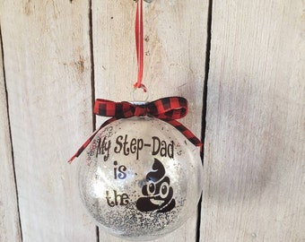 3448a822c2 Step-Father's Christmas Ornament Funny Step dad Quote,