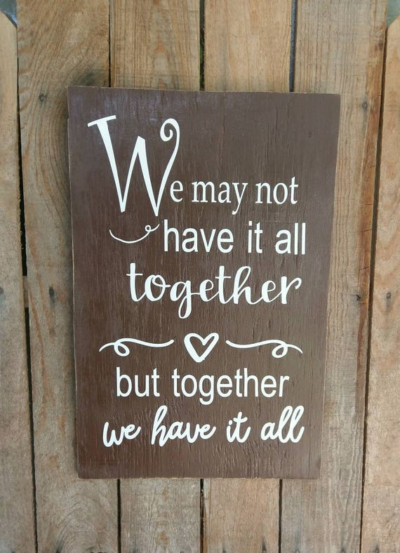 Family Quotes We May Not Have It All Together But Together We Etsy