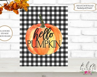 Hello Pumpkin Print   Buffalo Check Pumpkin Print   Pumpkin Printable   Fall Print Art   Wall Decor   Home Decor   8 x 10 Digital Print