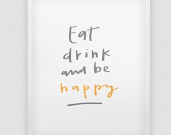 eat drink and be happy print // inspirational print // hand lettered decor print // be happy print // kitchen print // kitchen decor