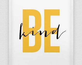 Wonderful Be Kind Print // Inspirational Print // Black White Yellow Home Decor Print  // Yellow Typographic Wall Decor // U0027be Kindu0027 Print