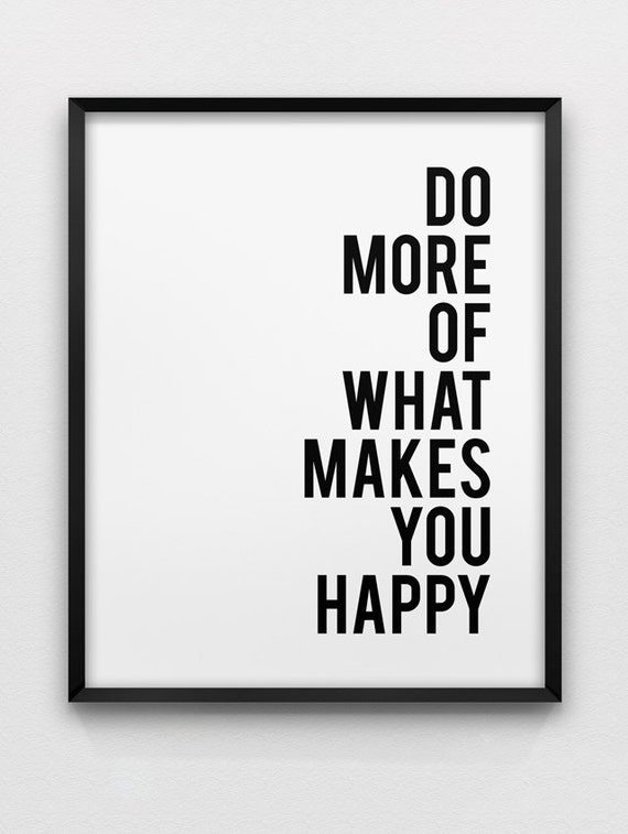 Do More Of What Makes You Happy Motivational Wall Art