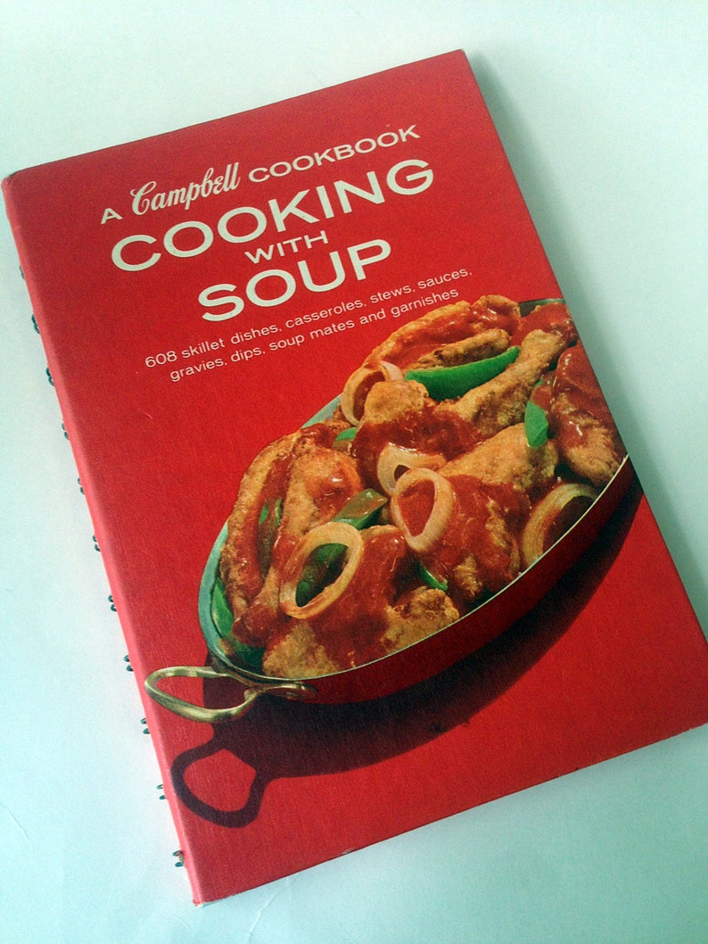 Campbell Cooking With Soup 1974 Recipe Book