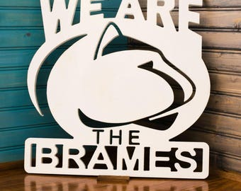 Free shipping Custom penn state WE ARE family sign, display while tailgating or just to show your pride