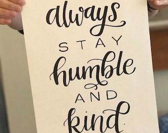 Humble and Kind Print