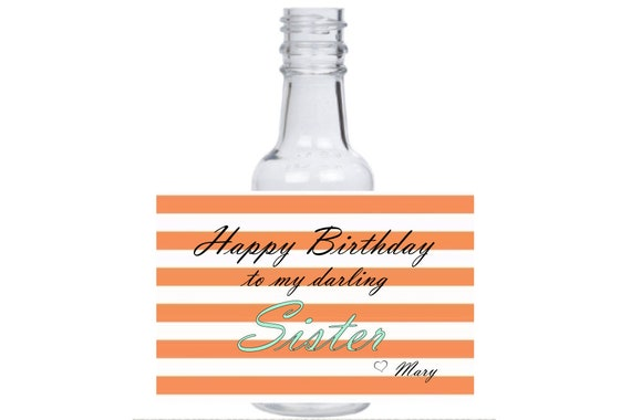 12 personalized happy birthday sister candy stripes mini liquor bottles, caps, and labels gift ideas favors