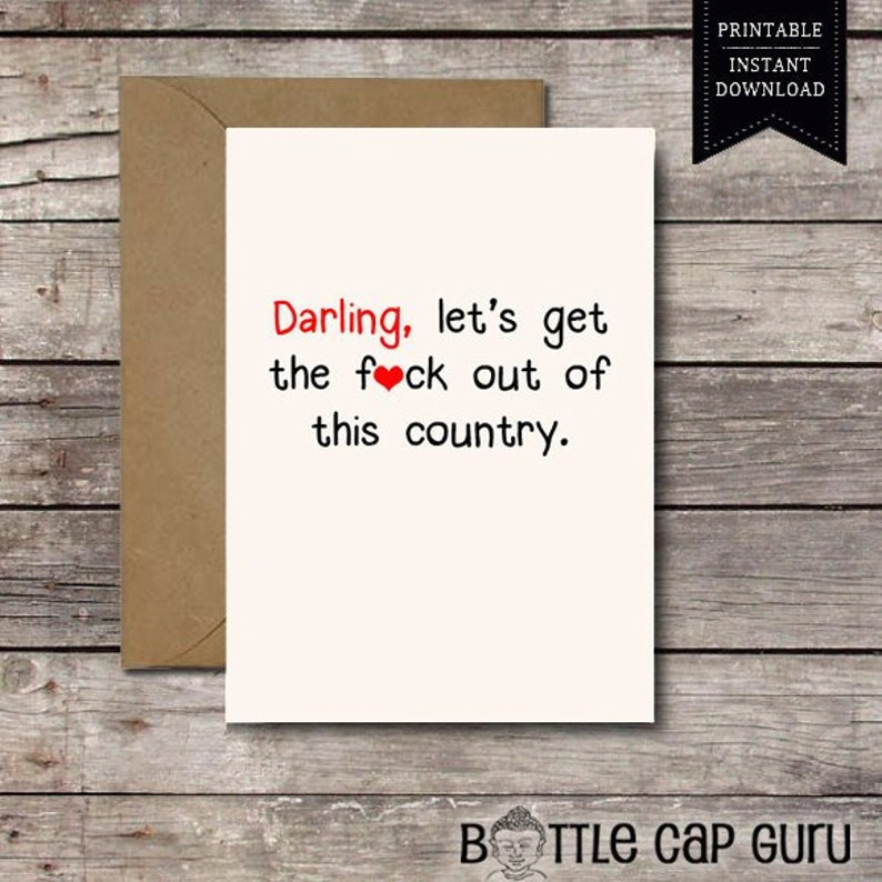 PRINTABLE Card / Darling Let's Get the Fck Out of this image 0