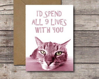 I'd Spend All 9 Lives with You / Funny Anniversary Card for Cat Lovers / Printable Valentine's Day Card for Her or Him // Instant Download
