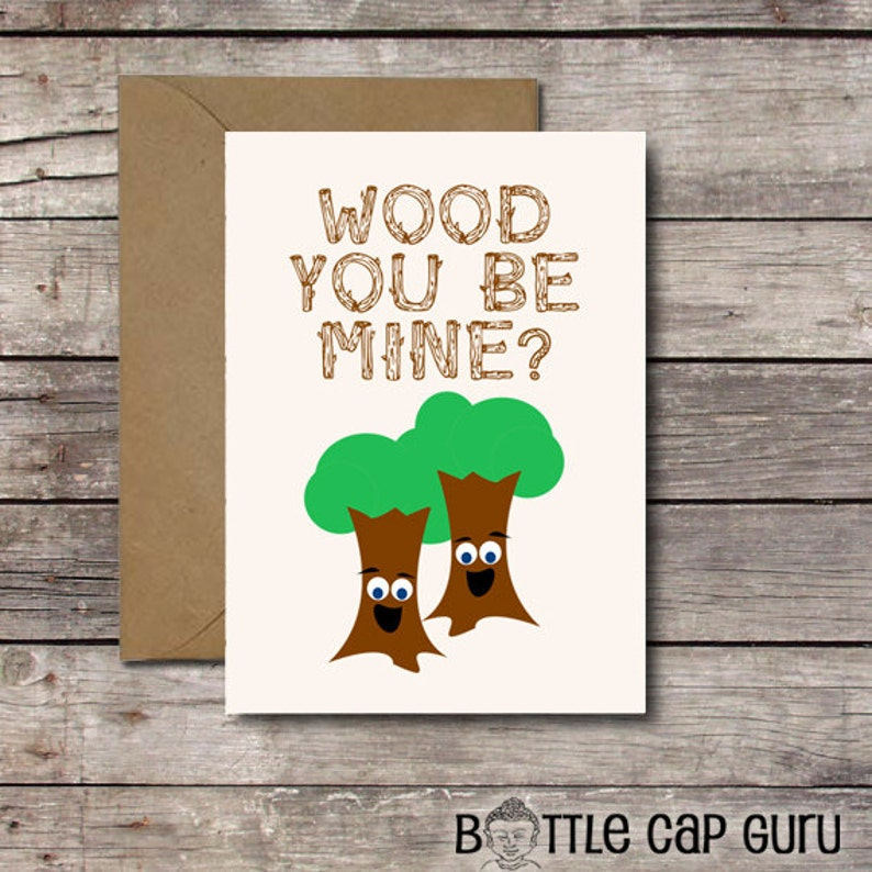 WOOD You Be Mine / Funny Valentine's Day Card / Cute image 0