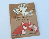 All Good Things are Wild & Free - Thoreau Quote Card