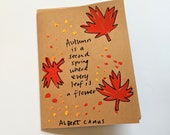 Autumn is a second spring - Albert Camus Quote Card