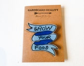 Grow Your Food Pin
