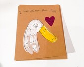 I love you more than slugs Valentine Greeting Card