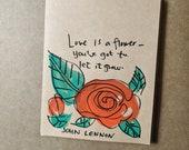 Love is a Flower - John Lennon Quote Card