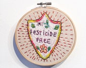Pesticide Free Embroidered Hoop Art