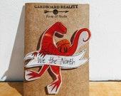 We The North Raptors Pin