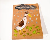 Water off a duck's back - hand painted greeting card