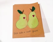 We'd make a swell pear - hand painted valentines greeting card