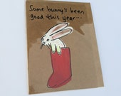 Some bunny's been good this year - Christmas Stocking Card